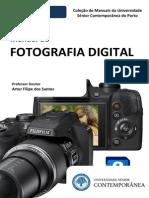 Manual de Fotografia Digital (Preview) - Artur Filipe Dos Santos - Edições da Universidade Sénior Contemporânea