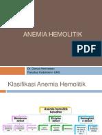 Metabolisme Eritrosit Dan Anemia Hemolitik Non Imun - Dr Danus Hermawan