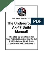 Underground Ak 47 Build Manual