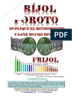 FRÍJOL (Poroto), Duplique El Rendimiento y Gane Mucho Dinero