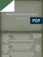 Brianstorm Lyrics Analysis-Media