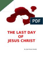 Last Day of Jesus Christ