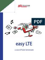 Easy LTE