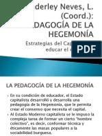 La Pedagogía de La Hegemonía