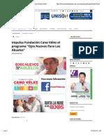 """05-10-14 Impulsa Fundación Cano Vélez el programa """"Ojos Nuevos Para Los Abuelos"""""""