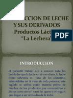 PRODUCCION DE LECHE Y SUS DERIVADOS.pptx