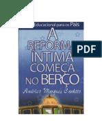 A Reforma Íntima Começa No Berço (Américo Marques Canhoto)