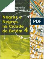 Negras e negros na cidade de Belém