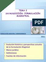 Tema 2.0 Formulación Magistral y Dermofarmacia. Tema 2 - Introducción a Formulación Magistral