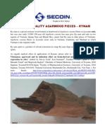 Kynam - Highest-quality Agarwood pieces