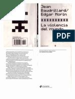 Jean Baudrillard-edgar Morin La Violencia Del Mundo-libre