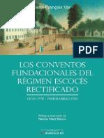 VAR, Jean-Francois - Los Conventos Fundacionales Del Régimen Escocés Rectificado (Incompleto)