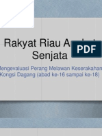 Rakyat Riau Angkat Senjata