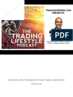 Interview With Professional Forex Trader Chris Lori