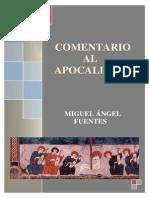 Miguel Fuentes - Comentario Al Apocalipsis