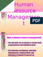 Human Resource Managemen t
