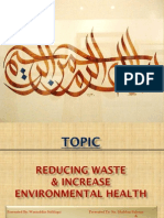 Reducing Waste and Increase Environmental health