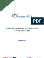 Come configurare il Sistema Operativo per Digital Signage Player