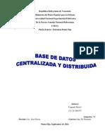 Bases de Datos Centralizadas y Distribuida