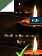 Diwali presentation true or false