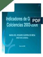 Idicadores de Gestion Colciencias 2003-2006