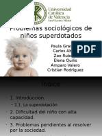 Problemas Sociológicos de Niños Superdotados