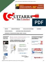 Cómo Aprender a Tocar Escalas en La GuitarraGuitarra Sin Límites _ Guitarra Sin Límites