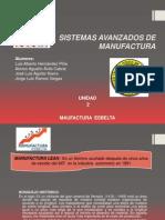 Sistemas Avanzados de Manufactura, Manufactura Esbelta. Unidad 2