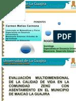 Evaluación Multidimensional de La Calidad de Vida en La Comunidad Zenú Con Asentamiento en El Municipio de Maicao La Guajira