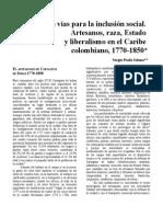 2013. Las Vias Para La Inclusion Social. Artesanos Raza Estado Liberalismo. DEL CARIBE.-libre