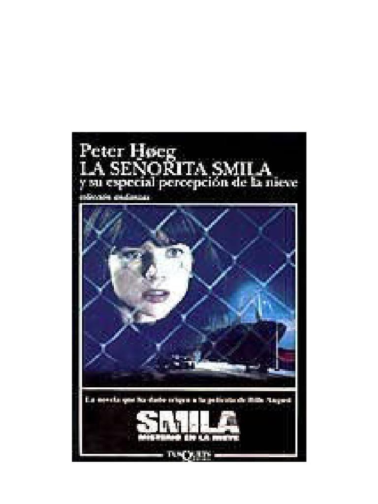 ee855efb9 Hoeg, Peter - La Senorita Smila