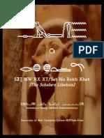 SЗT NW RX XT/Sat Nu Rekh Khet [The Scholars Libation]