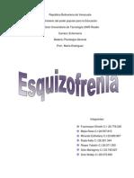 Psicologia General. Esquizofrenia