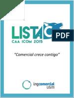 Propuesta Lista C, CAA ICOM 2015