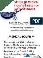 Dato' Dr. Sivamohan_Globalisation of Health Tourism