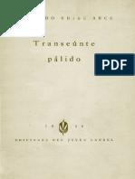 Armando Uribe - Transeunte Palido