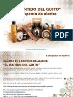 """""""El Sentido Del Gusto"""". Cestas Navidad a Despensa Do Alarico 2014"""
