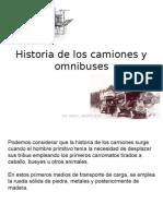 Historia de Los Camiones y Omnibuses