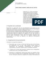 Pauta Presentaciones Avance Análisis de Datos Miércoles 5 y 12 de Noviembre