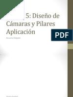 Desarrollo Camaras y Pilares