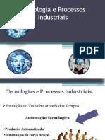 Tecnologia e Processos Industriais
