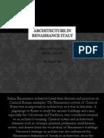 2 Architecture in Renaissance Italy Recel Dela Cruz
