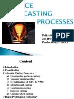Advance casting Processs