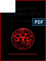 """NECHAYEVSHCHINA """"PROGETTO ILLEGALISTA""""- NECHAYEVSHCHINAED."""