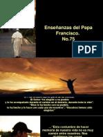 Enseñanzas Del Papa Francisco - Nº 75