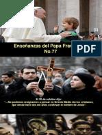 Enseñanzas Del Papa Francisco - Nº 77