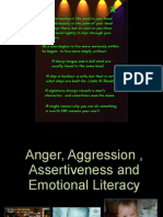 Anger, Aggression , Assertiveness and Emotional Literacy