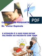Dr. Victor Espinola - TDAH