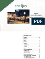 Stadens ljus - Malmö stadsmiljöprogram