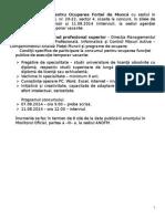 Consilier Clasa I, Grad Profesional Superior – Direcţia Managementul Pieţei Muncii, Formare Profesională, Informatică Şi Control Măsuri Active – Compartimentul Analiza Pieţei Muncii Şi Programe de Ocupare